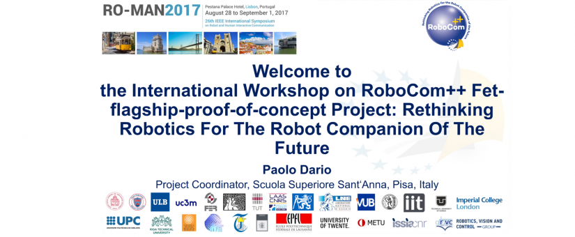 Workshop on RoboCom++ FET-Flagship-Proof-of-Concept Project at RO-MAN 2017